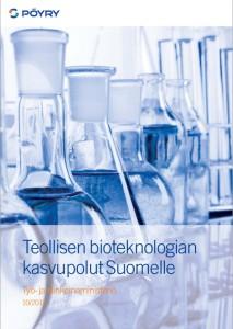 Bioteknologia_raportti_Poyry