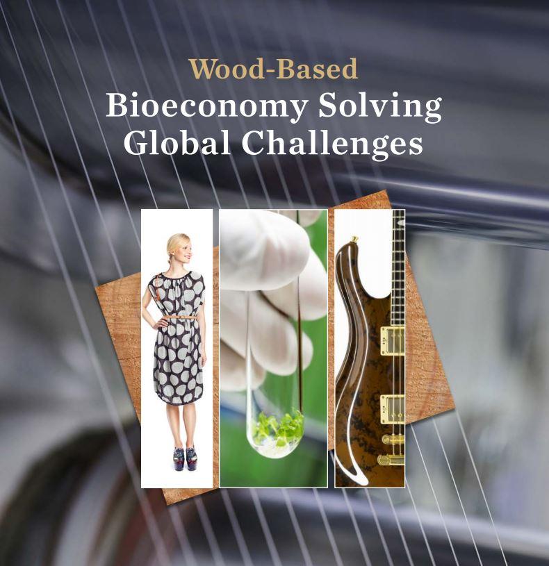 Wood based bioeconomy solving global challenges.